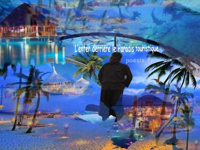 Infernul din spatele paradisului turistic