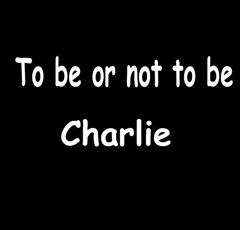 To be or not to be Charlie